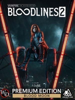 Vampire The Masquerade - Bloodlines 2 (Blood Moon Edition)